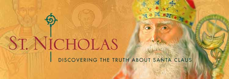 St. Nicholas - Discovering the Truth About Santa Claus